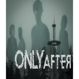 Only After